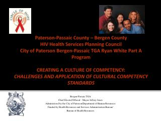 Bergen-Passaic TGA Chief Elected Official – Mayor Jeffery Jones Administered by the City of Paterson/Department of Huma