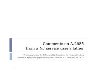 Comments on A.2685  from a NJ service user's father