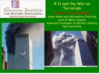 9-11 and the war on terrorism history and ideology some slides and information from the work of mary habeck  associate p