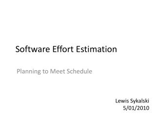 Software Effort Estimation