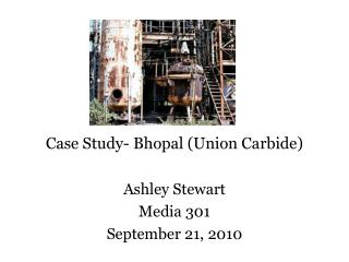 Case Study- Bhopal (Union Carbide)