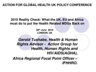 2010 Reality Check: What the UK, EU and Africa must do to put the Health Related MDGs Back on