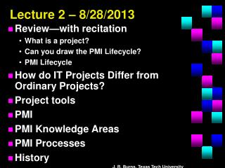 Lecture 2 – 8/28/2013