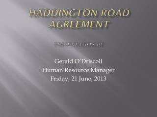 Haddington  Road Agreement Presentation  by