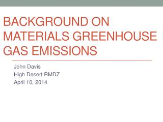 Background on Materials Greenhouse Gas Emissions