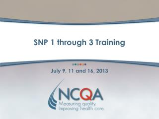 SNP 1 through 3 Training