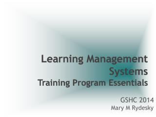 Learning Management Systems  Training Program Essentials