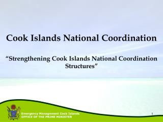 """Strengthening Cook Islands National Coordination Structures"""