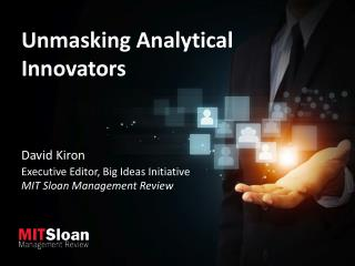 Unmasking Analytical Innovators