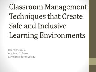 Classroom Management Techniques that Create Safe and Inclusive Learning Environments