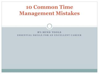 10 Common Time Management Mistakes