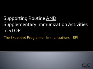 The Expanded Program on Immunizations – EPI