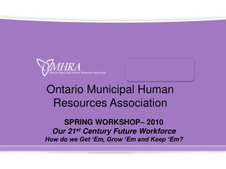 Ontario Municipal Human Resources Association