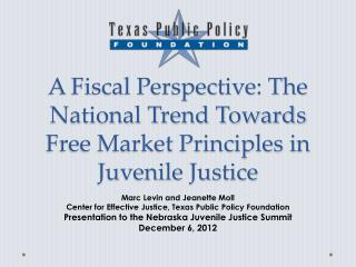 A Fiscal Perspective: The National Trend Towards Free Market Principles in Juvenile Justice
