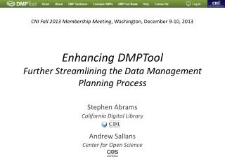 Enhancing DMPTool Further Streamlining the Data Management Planning Process
