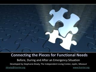 Connecting the Pieces for Functional Needs