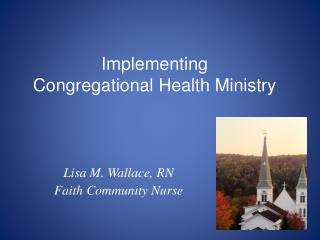Implementing Congregational Health Ministry