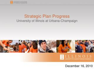 Strategic Plan Progress  University of Illinois at Urbana-Champaign