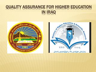 Quality Assurance for Higher Education in Iraq
