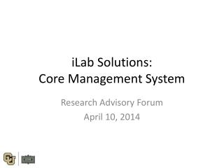 iLab  Solutions: Core Management System