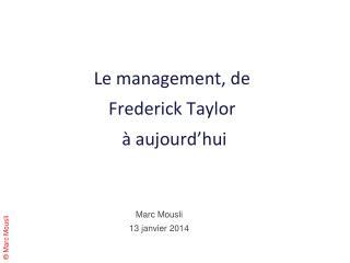 Le management, de  Frederick  Taylor  à aujourd'hui