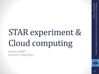 STAR experiment & Cloud computing