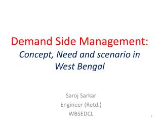 Demand Side Management:  Concept, Need and scenario in West Bengal