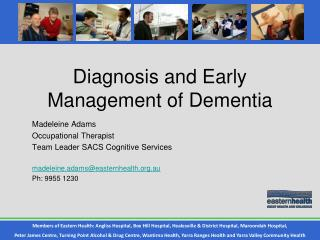 Diagnosis and Early Management of Dementia