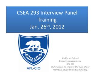 CSEA 293 Interview Panel Training Jan. 26 th , 2012
