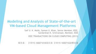 Modeling and Analysis of State-of-the-art VM-based Cloud Management Platforms