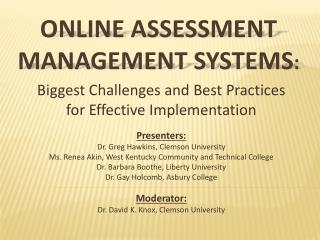 Online assessment management systems :