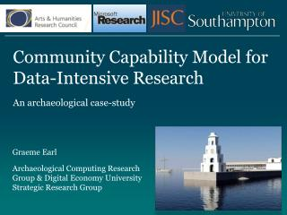 Community Capability Model for Data-Intensive  Research An archaeological case-study