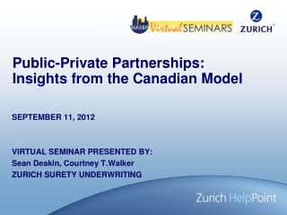 Public-Private Partnerships: Insights from the Canadian Model