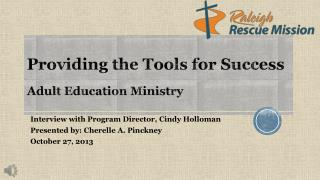 Providing the Tools for Success Adult Education Ministry