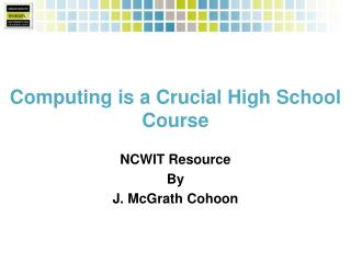 Computing is a Crucial High School Course