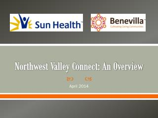 Northwest Valley Connect: An Overview