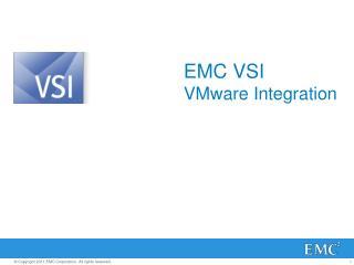 EMC VSI VMware Integration