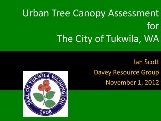 Urban Tree Canopy Assessment for The City of Tukwila, WA