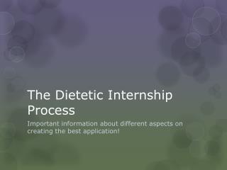 The Dietetic Internship Process