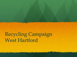 Recycling Campaign West Hartford