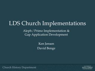 LDS Church Implementations