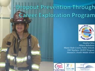 Dropout Prevention Through Career Exploration Program