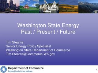 Washington State Energy  Past / Present / Future