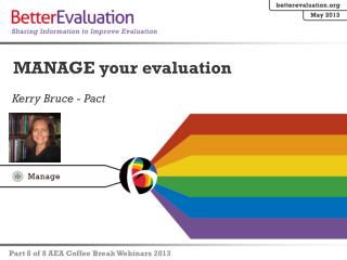MANAGE your evaluation