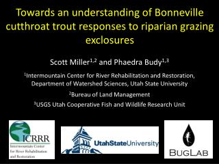 Towards an understanding of Bonneville cutthroat trout responses to riparian grazing exclosures