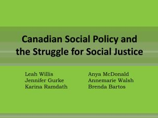Canadian Social Policy and the Struggle for Social Justice