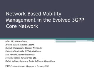 Network-Based  Mobility Management in the Evolved 3GPP Core  Network