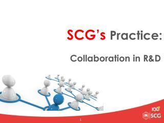 SCG's  Practice:
