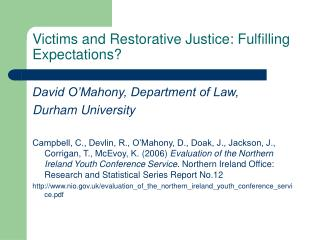 victims and restorative justice: fulfilling expectations
