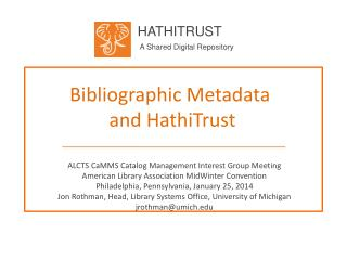 Bibliographic Metadata  and  HathiTrust